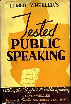 ELMER WHEELER'S TESTED PUBLIC SPEAKING.: Wheeler, Elmer