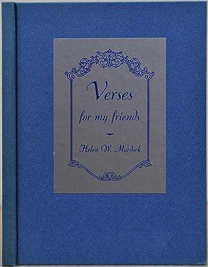 VERSES FOR MY FRIENDS.: Murdock, Helen W.