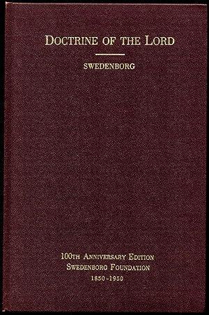 THE DOCTRINE OF THE NEW JERUSALEM CONCERNING THE LORD.: Swedenborg, Emanuel