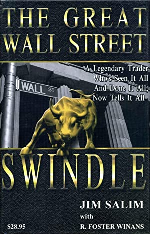 THE GREAT WALL STREET SWINDLE. Signed by Jim Salim.: Salim, Jim; R. Foster Winans