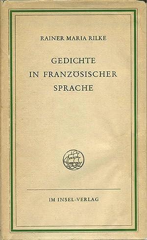 GEDICHTE IN FRANZOSISCHER SPRACHE.: Rilke, Rainer Maria