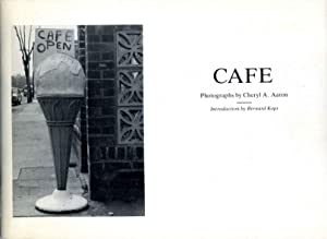 CAFE. Photographs by Cheryl A. Aaron. Signed and inscribed by the photographer.