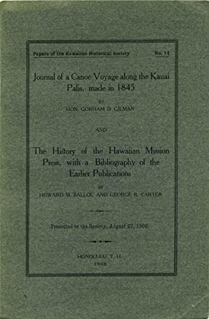 JOURNAL OF A CANOE VOYAGE ALONG THE: Gilman, Gorham D;