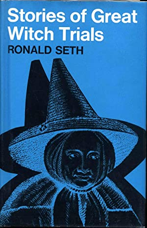 STORIES OF GREAT WITCH TRIALS.: Seth, Ronald