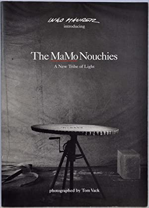 The MaMo Nouchies. A New Tribe of: Maurer, Ingo