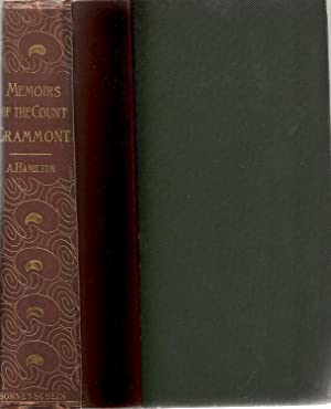 Memoirs of the Count de Grammont Containing: Count Anthony Hamilton