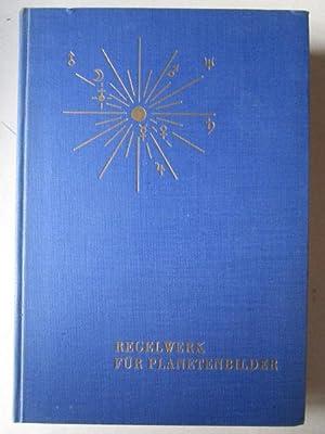 Regelwerk der Planetenbilder Bearbeitet und herausgegeben von: Witte, Alfred: