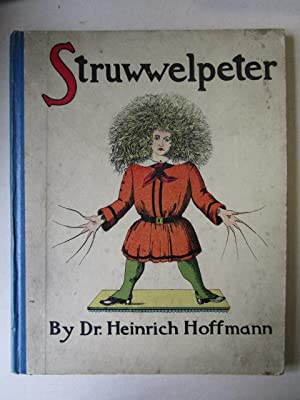 The English Struwwelpeter or Pretty Stories and Funny Pictures