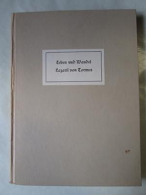 Leben und Wandel Lazaril von Tormes: Und