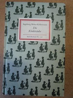 Die Kinderstube.: Weber-Kellermann, Ingeborg: