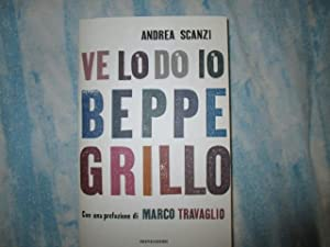 VE LO DO IO BEPPE GRILLO: ANDREA SCANZI