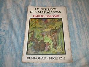 LO SCHIAVO DEL MADAGASCAR: EMILIO SALGARI