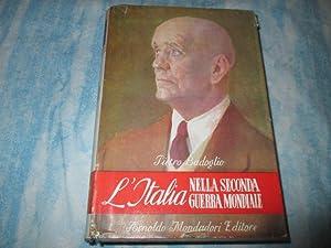 L'ITALIA NELLA SECONDA GUERRA MONDIALE: PIETRO BADOGLIO