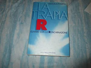 LA TERAPIA R - GUARIRE CON LA: MANUELA POMPAS