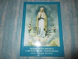 MARIA, ROSA MISTICA A MONTICHIARI FONTANELLE