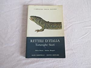 RETTILI D'ITALIA TARTARUGHE SAURI: SILVIO BRUNO STEFANO