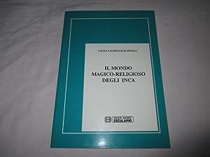 IL MONDO MAGICO RELIGIOSO DEGLI INCA: LAURA LAURENCICH MINELLI