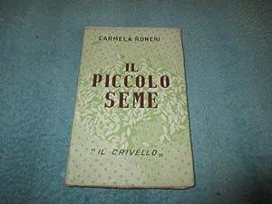 IL PICCOLO SEME: CARMELA RONCHI