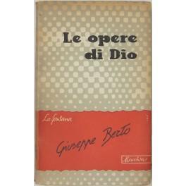 Le opere di Dio: Berto Giuseppe (1914-1978)