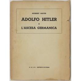 Adolfo Hitler e l'ascesa germanica: Mayer Norbert