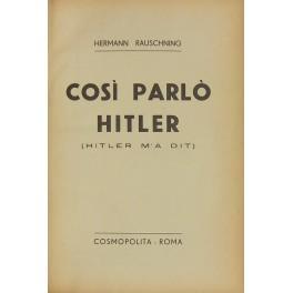 CosÌÂ parlÌ_ Hitler (Hitler m'a dit): Rauschning Hermann