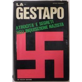 La Gestapo. Atrocita' e segreti dell'inquisizione nazista: Frescaroli Antonio