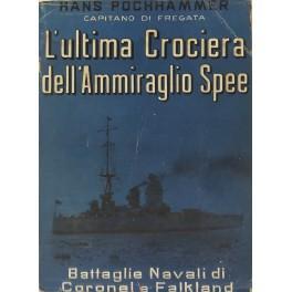 L'ultima crociera dell'ammiraglio Spee. Battaglie Navali di: Pochhammer Hans