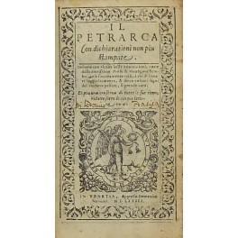 Il Petrarca con dichiarationi non piu stampate.: Petrarca Francesco (1304-1374)