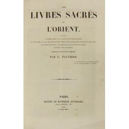 Les livres sacres de l'Orient comprenant le: Pauthier G.