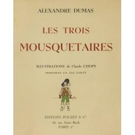 Les trois mousquetaires. Illustrations de Claude Chopy: Dumas Alexandre