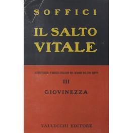 Il salto vitale. Autoritratto d'artista italiano nel: Soffici Ardengo (1879-1964)
