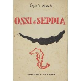 Ossi di seppia: Montale Eugenio (1896-1981)