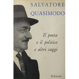 Il poeta e il politico e altri: Quasimodo Salvatore (1901-1968)