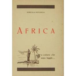 Africa. A coloro che sono laggiu': Piovanelli Maricilla