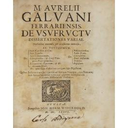 M. Aurelii Galvani Ferrariensis. De usufructu dissertationes: Galvani Marco Aurelio
