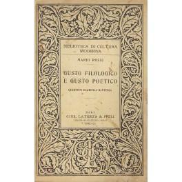 Gusto filologico e gusto poetico. Questioni di: Rossi Mario