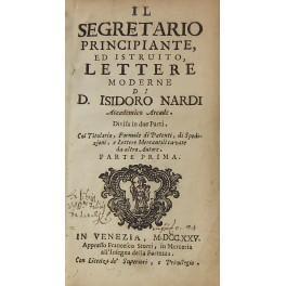Il segretario principiante ed istruito lettere moderne: Nardi Isidoro