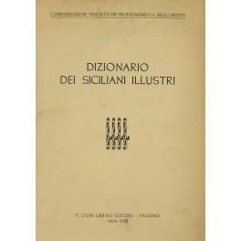 Dizionario dei siciliani illustri. (Prefazione di Alessandro Pavolini): n.d.