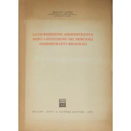 La giurisdizione amministrativa dopo l'istituzione dei tribunali: Alessi Renato