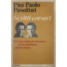Scritti corsari: Pasolini Pier Paolo