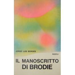Il manoscritto di Brodie: Borges Jorge Luis