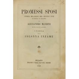 I promessi sposi. Storia milanese del secolo: Manzoni Alessandro (1785