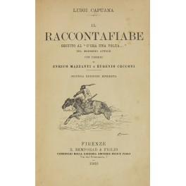 """Il raccontafiabe, seguito al C'era una volta"""": Capuana Luigi (1839-1915)"""