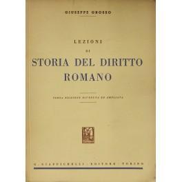 Lezioni di storia del diritto romano: Grosso Giuseppe