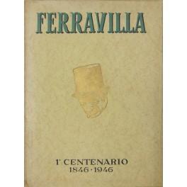 Ferravilla. 1° Centenario 1846-1946: n.d.