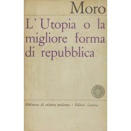 L'utopia o la migliore forma di Repubblica: Moro Tommaso