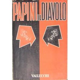 Il diavolo. Appunti per una futura diabologia.: Papini Giovanni (1881-1956)