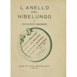 L'anello del nibelungo. A.Damerini L'oro del Reno: Wagner Riccardo