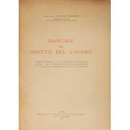 Manuale di diritto del lavoro. I -: Mazzoni Giuliano