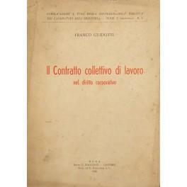 Il contratto collettivo di lavoro nel diritto: Guidotti Franco